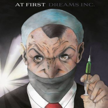 At First – Dreams Inc. (official video)
