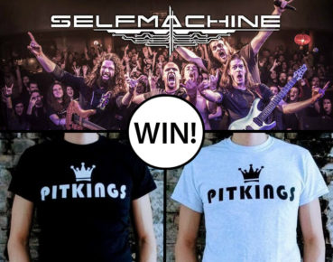 WIN: 2×2 tickets Selfmachine + PitKings t-shirt (UPDATE)