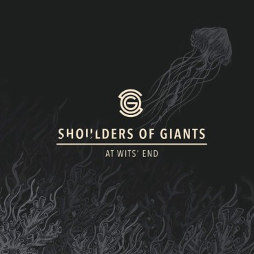 Shoulders Of Giants – At Wits' End (album review) ★★☆☆☆