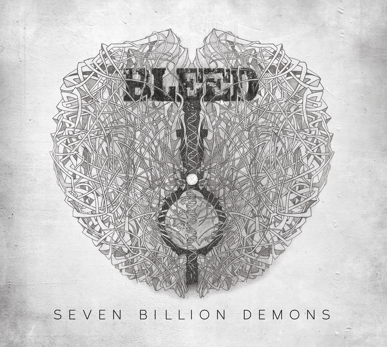 BLEED | Seven Billion Demons (album review) ★★★☆☆