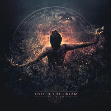 End Of The Dream | All I Am (album review) ★★★★☆