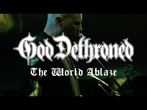 God Dethroned – The World Ablaze (official video)
