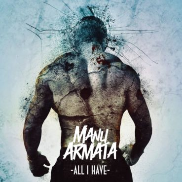 Manu Armata – All I Have (EP review) ★★★★☆
