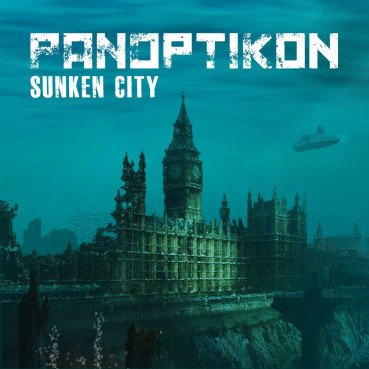 Panoptikon – Sunken City (album review) ★★★★☆