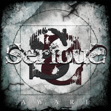SeriouS | Aware (album review) ★★★★☆