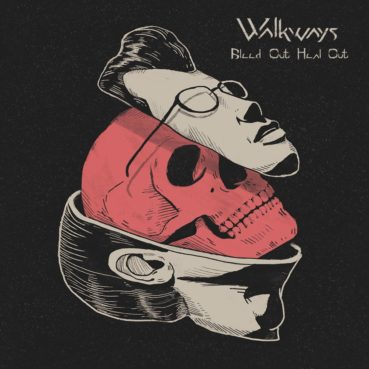 Walkways – Hell Born Shove (official video)