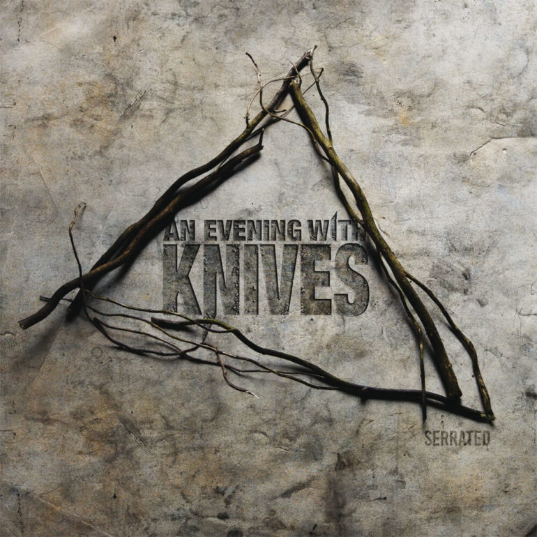 An Evening With Knives – Serrated (album review) ★★★★☆