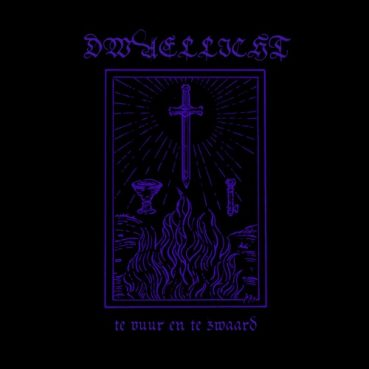 Dwaellicht – Te Vuur En Te Zwaard (EP Review) ★★★★☆