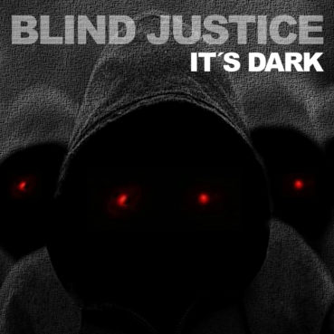 Blind Justice – It's Dark (EP review) ★★★★☆