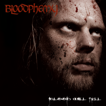 Bloodphemy – Blood Will Tell (EP review) ★★★★☆