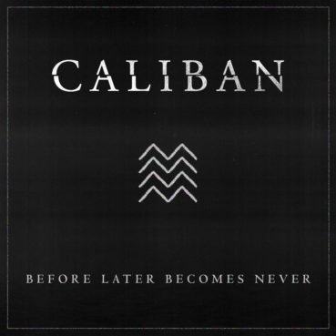 Caliban – Before Later Becomes Never | feat. CJ McMahon (official video)