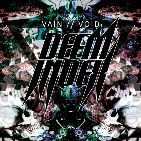 Deem Index | Vain // Void (EP review) ★★★☆☆