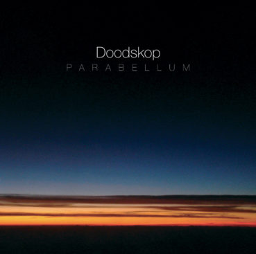 Doodskop – Parabellum (album review) ★★★☆☆