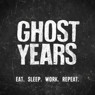 Ghost Years – Eat. Sleep. Work. Repeat. (single)