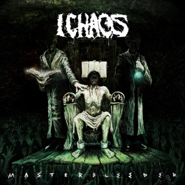I Chaos | Masterbleeder (album review) ★★★☆☆