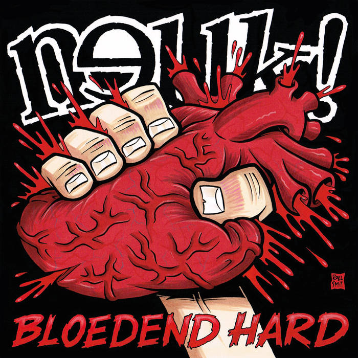Neuk! – Bloedend Hard (album review) ★★★★☆