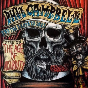 Phil Campbell And The Bastard Sons – The Age Of Absurdity (album review) ★★★★☆