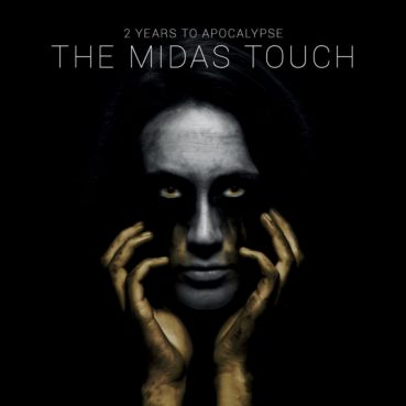 2 Years To Apocalypse – The Midas Touch (album review) ★★★★☆