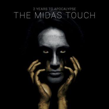 EXCLUSIVE ALBUM PREMIERE: 2 Years To Apocalypse – The Midas Touch
