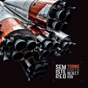 Semistereo – Trans Earth Injection (album review) ★★★☆☆