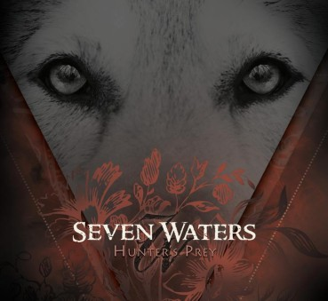 Seven Waters | Hunter's Prey (EP review) ★★★☆☆