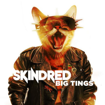 Skindred – Big Tings (album review) ★★★★☆