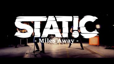 STAT!C – Miles Away (official video)