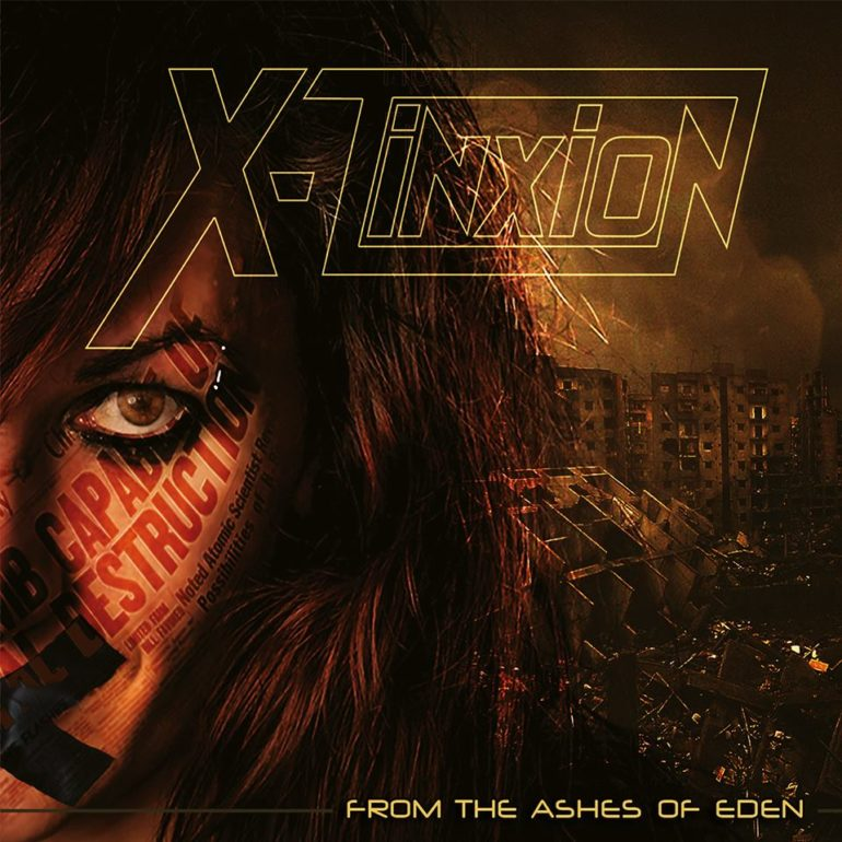 X-Tinxion – From The Ashes Of Eden (album review) ★★★★★
